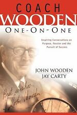 Coach #Wooden One-on-One: Inspiring Conversations on Purpose, Passion and #UCLA