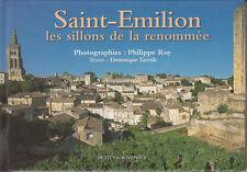 TARRIDE Dominique - ROY Philippe / Saint-Emilion les sillons de la renommée