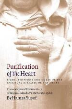 Purification of the Heart: Signs, Symptoms and Cures of the Spiritual Diseases o