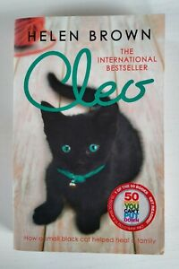 Cleo: How a Small Black Cat Helped Heal a Family by Helen Brown (Paperback,...