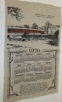 1972 Vtg Bridgeton Covered Bridge Parke Co IN Calendar Kitchen Dish Tea Towel