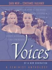 VOICES OF A NEW GENERATION: A FEMINIST ANTHOLOGY By Constance Faulkner BRAND NEW