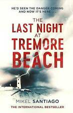 The Last Night at Tremore Beach, Santiago, Mikel, New