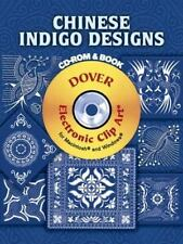 NEW - Chinese Indigo Designs CD-ROM and Book (Dover Electronic Clip Art)