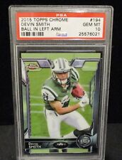 2015 Topps Chrome #194 Devin Smith - Ball in Left Arm - PSA Gem MT 10-OSU RC