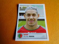 N°387 MARIN CS SEDAN ARDENNES CSSA PANINI FOOTBALL FOOT 2007 2006-2007