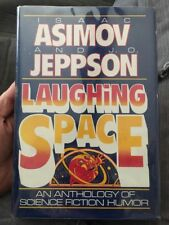 Laughing Space : Funny Science Fiction ~ Isaac Asimov & J.O. Jeppson 1st Edition