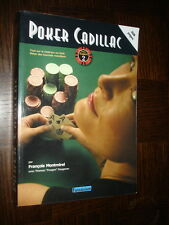 POKER CADILLAC - Tout sur le hold'em no-limit - F. Montmirel 2007