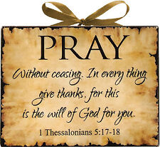 Pray Thessalonians Inspirational Christian Plaque 8x6in by Manual Woodworkers