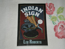 INDIAN SIGN by LES ROBERTS    -ARC-    -JA-