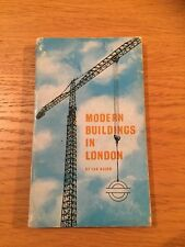 MODERN BUILDINGS IN LONDON by IAN NAIRN - LONDON TRANSPORT - P/B - 1964