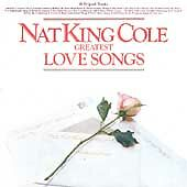 Nat King Cole : Greatest Love Songs CD Highly Rated eBay Seller Great Prices
