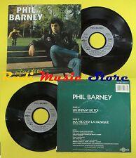 LP 45 7'' PHIL BARNEY Un enfant de toi Ma vie c'est la musique 1987 no cd mc dvd
