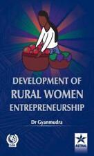 Development of Rural Women Entrepreneurship by  Gyanmudra (2013, Hardcover)