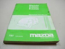 MAZDA E2000 E2200 1997 Werkstatthandbuch Workshop Manual 1575-20-97G