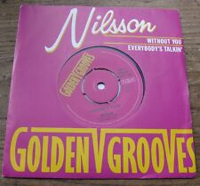 """EX  NILSSON - Without you / Everybody's talkin'  7"""" single"""