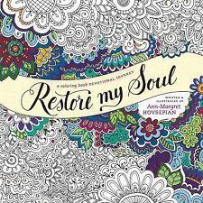 Restore My Soul: A Coloring Book Devotional Journey - Retail $15.99