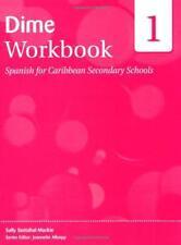 DIME : Español para Caribbean Secundario Schools Workbook 1 por Padmore,Erskine,