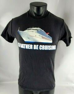 VTG Carnival Cruise Line I'd Rather Be Cruising Graphic T-Shirt Adult Small (S)