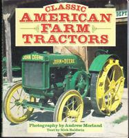 Classic American Farm Tractors Paperback Andrew Norland