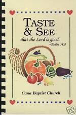 TASTE & SEE That The LORD is GOOD Community Cookbook