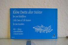 Kleine Duette alter Meister für zwei Blockflöten Heft 1 Schott