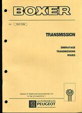 (120) MANUEL ATELIER RÉPARATION PEUGEOT BOXER TRANSMISSION du 11-1994
