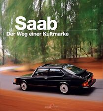SAAB the way a cult brand models types History Cars Automobiles Book Book