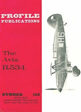 AVIA B.534: PROFILE #152/ 16 PAGES incl 4 NEWLY ADDED/ NEW PRINT FACSIMILE ED