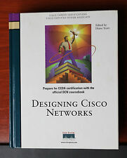 Designing Cisco Networks by Cisco Press Staff and Diane Teare 1999 Hardcover