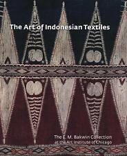 The Art of Indonesian Textiles: The E. M. Bakwin Collection at the Art Institute
