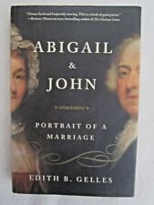 ABIGAIL & JOHN : Portrait of a Marriage by Edith Belle Gelles (2009, Hardcover)