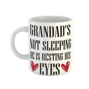 Grandad Funny Is Not sleeping Ceramic Coffee Tea Inspired Birthday Gift Cup Mug