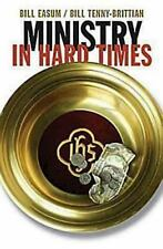 MINISTRY IN HARD TIMES  ~ Bill Easum ~ Cheap!