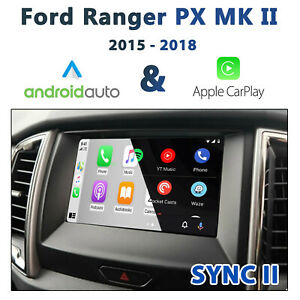 [2015 - 2018] Ford PX MKII Sync 2 - Apple CarPlay & Android Auto Integration