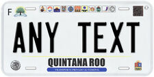 Quintana Roo Mexico Any Text Number Novelty Auto Car License Plate C06