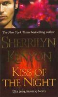 Kiss Of The Night (dark-Hunter, Book 5): By Sherrilyn Kenyon