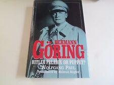 HERMANN GORING Hitler Paladin or Puppet + Illustrated Translator Helmut Bogler