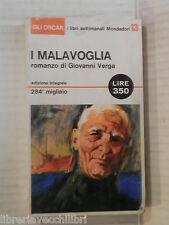 I MALAVOGLIA Giovanni Verga Mondadori Oscar settimanali 13 1965 romanzo libro di