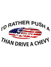 I'd rather push a Ford / TEXT IS WHITE