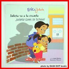 Julieta va a la Escuela(Julieta Goes to School)