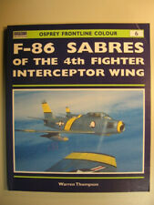 W. Thompson F-86 Sabres of the 4th Fighter Interceptor Wing / Sabre