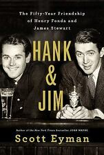 Hank and Jim : The Fifty-Year Friendship of Henry Fonda and James Stewart by...
