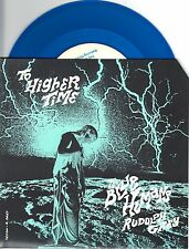The Blues Humans Rudolph Grey - To Higher Time - 7 Inch BLUE Vinyl Record NEW