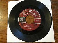 THE CRICKETS - OH,BOY! b/w NOT FADE AWAY - BUDDY HOLLY 45 RPM SINGLE - VG VINYL