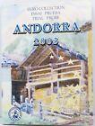 Andorra Euro Collection Prüfung Essai 2003 Mit 8 Werte (FDC) Andorra