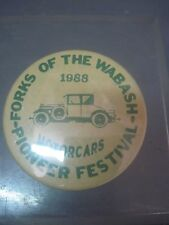 FORKS OF THE WABASH PIONEER FESTIVAL MOTORCARS  PINBACK BUTTON 1988