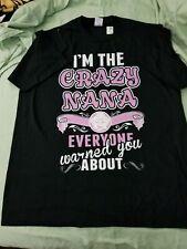 Crazy Nana Black T-shirt Tee xl  NWOT