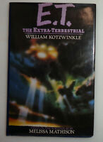 E.T.: The Extra-Terrestrial, by William Kotzwinkle. First Edition First Printing