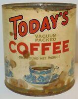 Old Vintage 1940s TODAYS COFFEE TIN GRAPHIC 1 POUND CAN SAN FRANCISCO CALIFORNIA